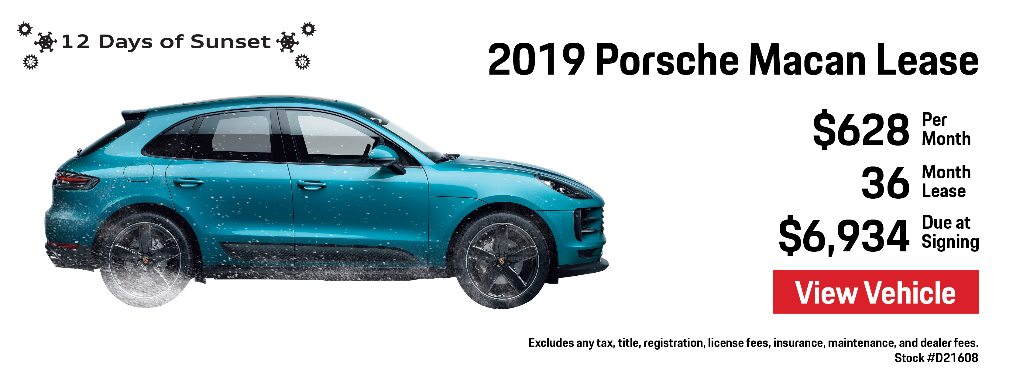 12 Days of Sunset   Day 2   2019 Porsche Macan Lease Offer   $555 per month / 39 month lease / $6,861 due at signing   View Details