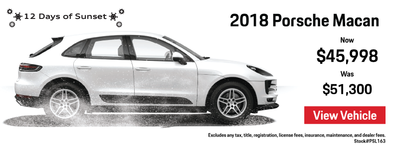 12 Days of Sunset   Day 11   2018 Macan Savings   Now $46,999 Was $50,863   View Details