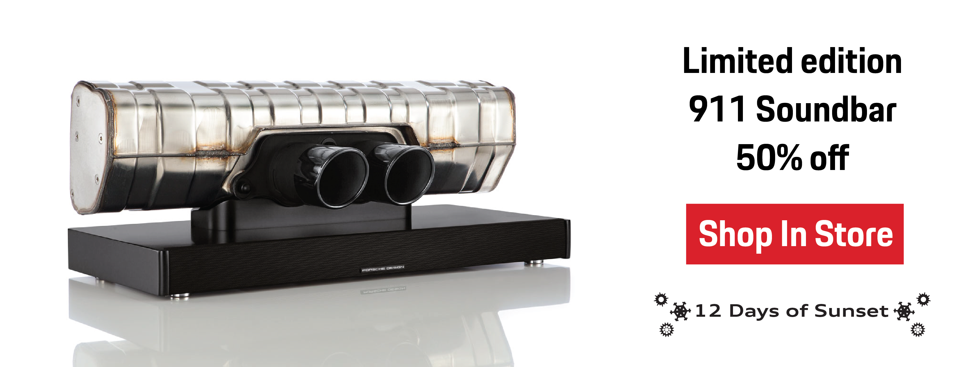 12 Days of Sunset | Day 2 | Limited Edition 911 Soundbar 50% Off | Shop In Store