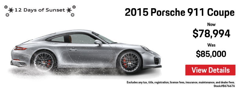 12 Days of Sunset   Day 6   2015 911 Coupe   Now $78,994 Was $85,000   View Details