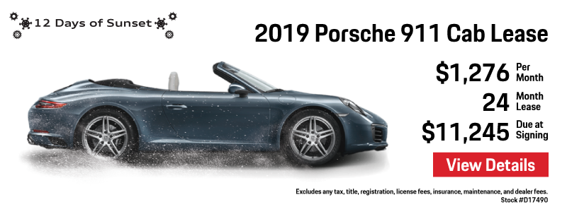 12 Days of Sunset   Day 7   2019 911 Cabriolet Lease Offer   $1,276 per month   24 month lease   $11,245 due at signing   View Details